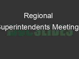 Regional Superintendents Meetings