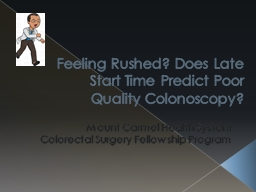 Feeling Rushed? Does Late Start Time Predict Poor Quality C