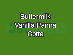 Buttermilk Vanilla Panna Cotta
