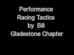 Performance Racing Tactics by  Bill Gladestone Chapter