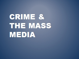 influence of media on crime Media influence on criminal justice the media's impact on criminal justice juvenile justice system david scholtes i believe that the media has a profound impact on criminal justice firstly in the way that it reports the crime.