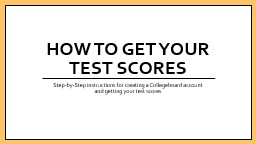 How to get Your Test Scores