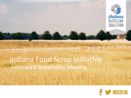 Indiana Food Scrap Initiative PowerPoint PPT Presentation