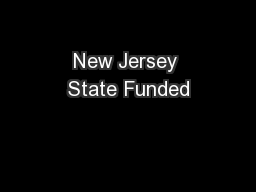New Jersey State Funded PowerPoint PPT Presentation
