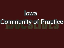 Iowa Community of Practice PowerPoint PPT Presentation