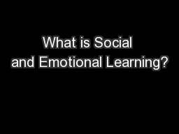 What is Social and Emotional Learning?