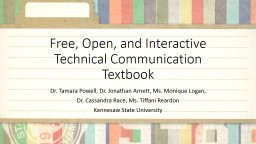 Free, Open, and Interactive Technical Communication Textboo PowerPoint PPT Presentation