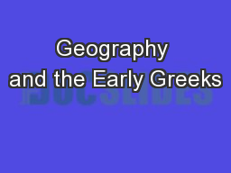 Geography and the Early Greeks PowerPoint PPT Presentation