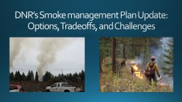DNR's Smoke management Plan Update: