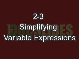 2-3 Simplifying Variable Expressions