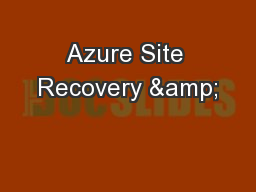 Azure Site Recovery &