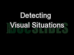 Detecting Visual Situations