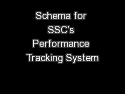 Schema for SSC�s Performance Tracking System