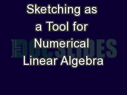 Sketching as a Tool for Numerical Linear Algebra