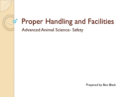 Proper Handling and Facilities PowerPoint PPT Presentation