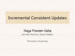 Incremental Consistent Updates