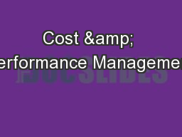 Cost & Performance Management