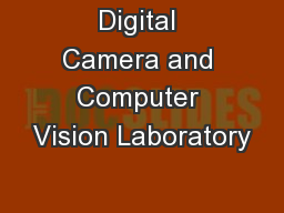 Digital Camera and Computer Vision Laboratory