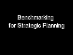 Benchmarking for Strategic Planning