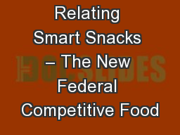 Relating Smart Snacks � The New Federal Competitive Food