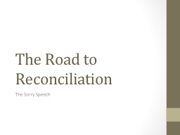 The Road to Reconciliation