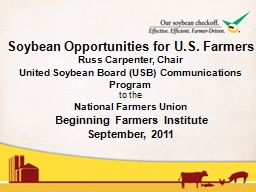 Soybean Opportunities for U.S. Farmers PowerPoint PPT Presentation