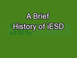 A Brief History of iESD