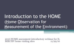 Introduction to the HOME