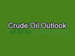 Crude Oil Outlook