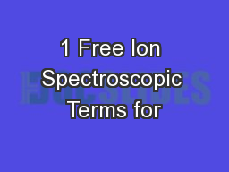 1 Free Ion Spectroscopic Terms for
