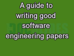 A guide to writing good software engineering papers
