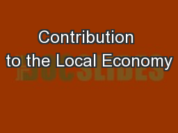 Contribution to the Local Economy