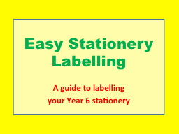 Easy Stationery Labelling