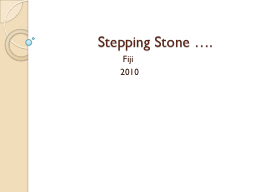 Stepping Stone �.