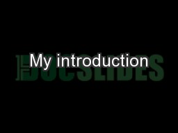 My introduction