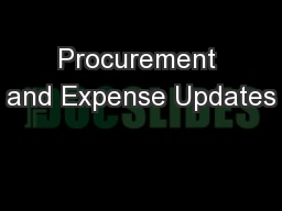 Procurement and Expense Updates