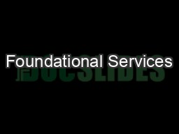 Foundational Services