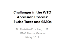 Challenges in the WTO Accession Process: