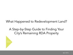 What Happened to Redevelopment Land? PowerPoint PPT Presentation