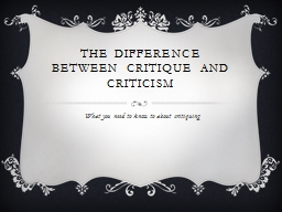 The difference between Critique and criticism