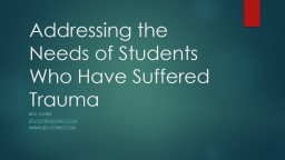 Addressing the Needs of Students Who Have Suffered Trauma