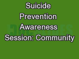 Suicide Prevention Awareness Session: Community