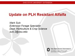 Update on PLH Resistant Alfalfa PowerPoint PPT Presentation