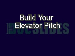 Build Your Elevator Pitch