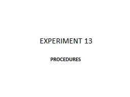 EXPERIMENT 13 PowerPoint PPT Presentation