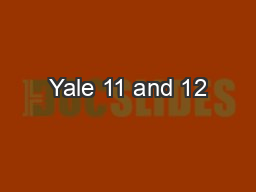 Yale 11 and 12