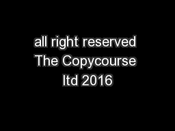 all right reserved The Copycourse ltd 2016