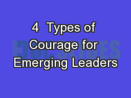 4  Types of Courage for Emerging Leaders