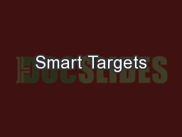 Smart Targets PowerPoint PPT Presentation
