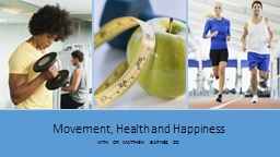 Movement, Health and Happiness